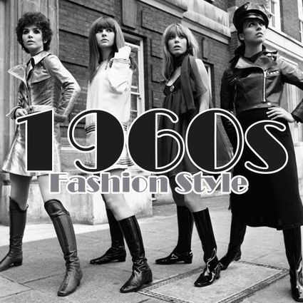 Fashion Styles in the 1960s!
